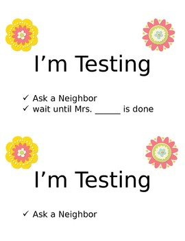 Flower Power Themed I'm Testing Signs