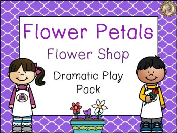 Flower Shop Dramatic Play Pack By The Teaching Zoo Tpt