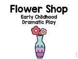 Flower Shop Early Childhood Dramatic Play