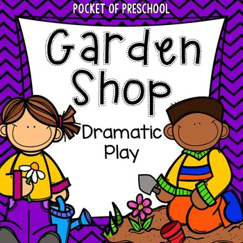 Flower Shop and Garden Shop Dramatic Play