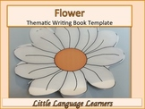 ESL Resources: Flower Thematic Writing Book Template-ELL Newcomers Too!