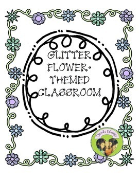 Flower Themed Glitter Classroom Decor