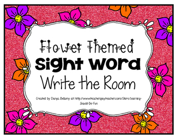 Flower Themed:  Sight Word Write the Room