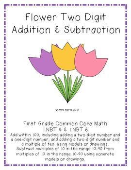 Flower Two Digit Addition & Subtraction Common Core 1.NBT.4 & 1.NBT.6