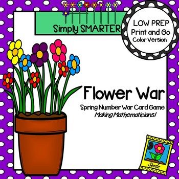 Flower War:  LOW PREP Spring Themed Number Comparison Card Game