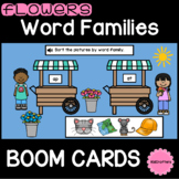 Flower Word Families BOOM CARDS ™ Distance Learning