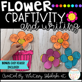 Flower Writing and Craftivity- Includes an Easy Reader!