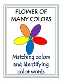 Flower of Many Colors - Matching Colors and Color Words