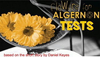 Flowers For Algernon Tests