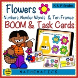 Flowers Numbers, Number Words & Ten Frames BOOM & Task Cards Match Game