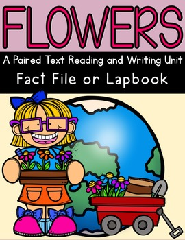 Flowers and Miss Rumphius Paired Text Lapbook with STEM
