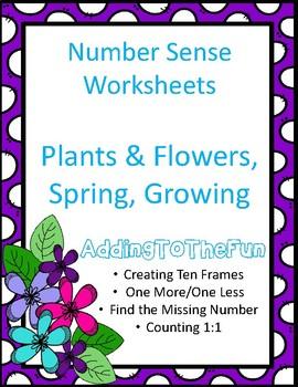 Flowers & Plants, Spring Growing ~ Number Sense Worksheets