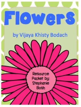 Flowers Resource Packet - aligned with Scott Foresman Reading Street®