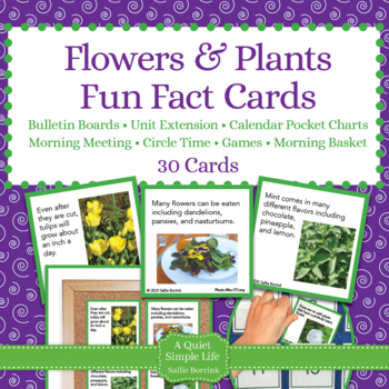 Flowers and Plants Unit Activity - Fun Fact Cards for Games, Bulletin Board