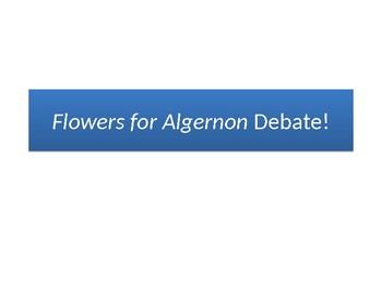 Flowers for Algernon - Debate