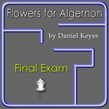 Flowers for Algernon Exam