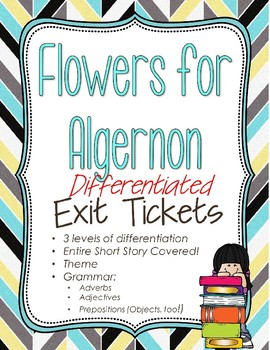 Flowers for Algernon Differentiated Exit Tickets