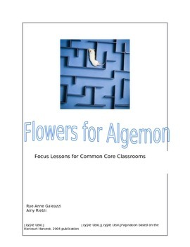 Flowers for Algernon: Focus Lessons for Common Core Classrooms