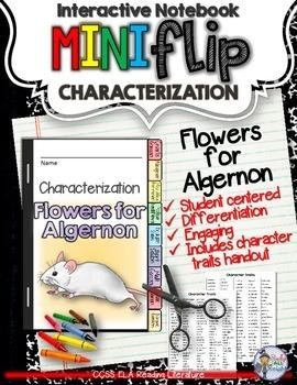 FLOWERS FOR ALGERNON: INTERACTIVE NOTEBOOK CHARACTERIZATION MINI FLIP