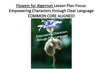 Flowers for Algernon Lesson Plan, Handouts, etc: Empowering Characters