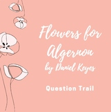 Flowers for Algernon Question Trail