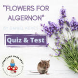 Flowers for Algernon Quiz and Test