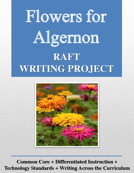 Flowers for Algernon RAFT Writing Project
