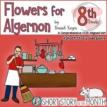 Flowers For Algernon Short Story Unit By Daniel Keyes For 8th Grade