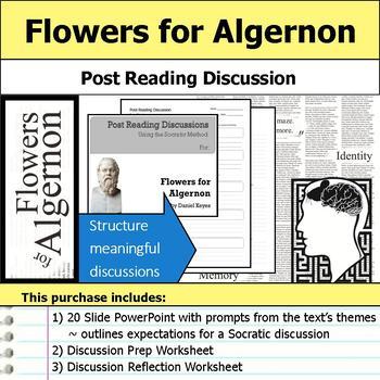 Flowers for Algernon - Socratic Method - Post Reading Discussions