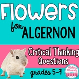 Flowers for Algernon- Critical Thinking Questions, Close Read