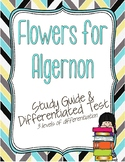Flowers for Algernon Study Guide and Differentiated Test