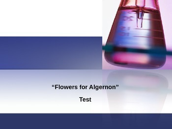 """Flowers for Algernon"" Test"