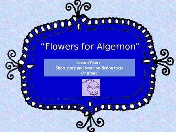 Flowers for Algernon and Non-Fiction Texts