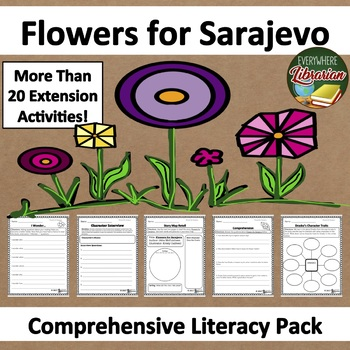 Flowers for Sarajevo by John McCutcheon Literacy Unit Pack NO PREP 28 Pages