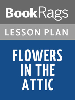 Flowers in the Attic Lesson Plans