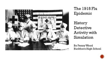 Flu of 1918:  Simulation and Investigation