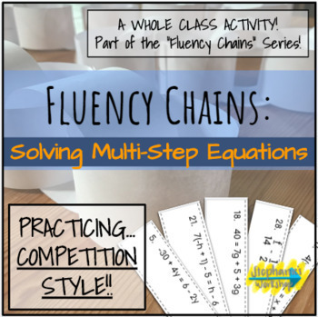 Fluency Chains - Solving Multi-Step Equations
