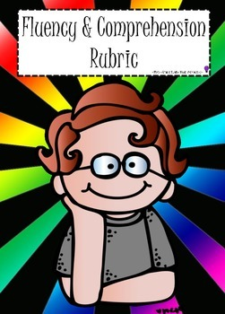 Fluency & Comprehension Rubric