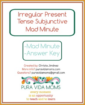Fluency Exercise Mad Minute Irreg Pres Tense Subjunctive S