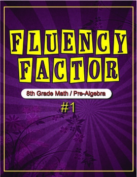 Fluency Factor - 8th Grade Math/Pre-Algebra  #1