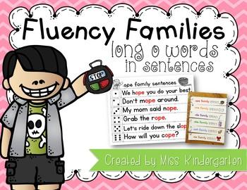 Fluency Families Words in Sentences {long o words}
