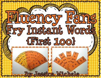 Fluency Fans: Fry Instant Words {First 100}