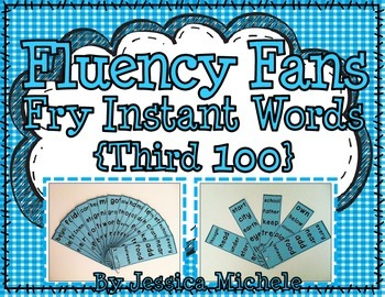 Fluency Fans: Fry Instant Words {Third 100}