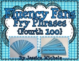 Fluency Fans: Fry Phrases {Fourth 100}