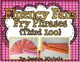 Fluency Fans: Fry Phrases {Third 100}