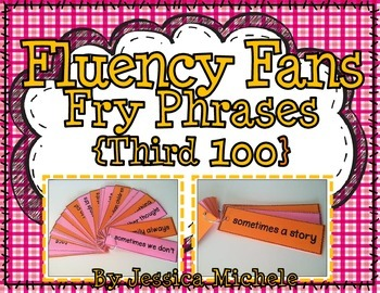 Fluency Fans: Fry Phrases {Third 100}