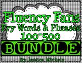 Fluency Fans: Fry Words & Phrases 100-500 BUNDLE