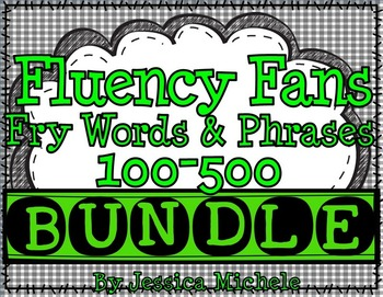 Fluency Fans: Fry Words & Phrases 100-500 BUNDLE