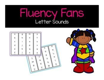 Fluency Fans Letter Sounds