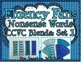 Fluency Fans: Nonsense Words {CCVC Blends: Set 1}